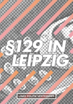 "Broschüre ""§129 in Leipzig – Linke Politik verteidigen"""
