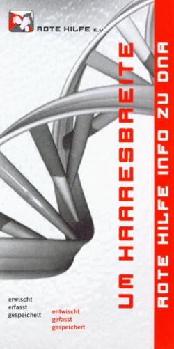 """Flyer """"Um Haaresbreite. Rote Hilfe Info zu DNA"""""""
