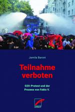 Teilnahme verboten. G20 - Protest und der Prozess von Fabio V.