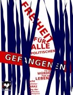 """Plakat """"Freiheit für alle politischen Gefangenen!"""""""