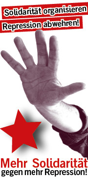 Mehr Solidarität gegen mehr Repression!